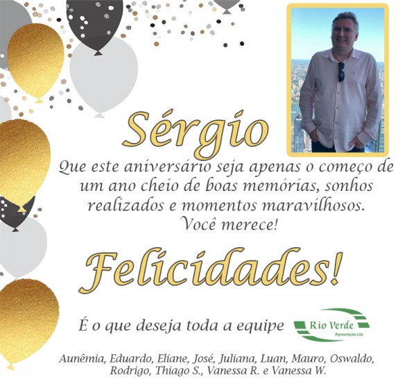 Feliz Aniversário Sérgio!