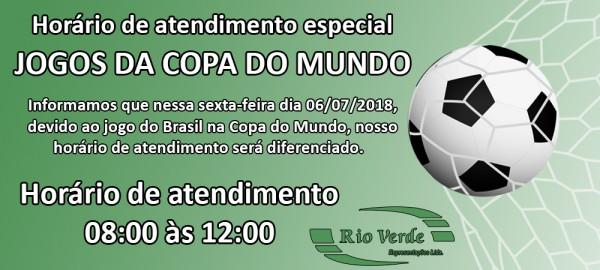 Horário de atendimento Especial - Copa do Mundo!