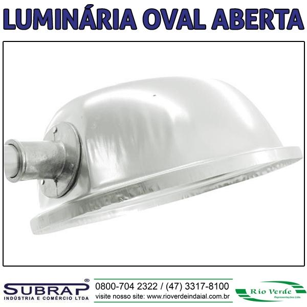 Luminária Oval Aberta - Subrap