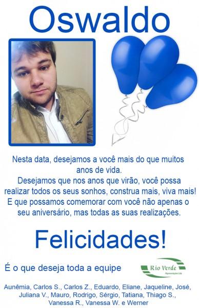 Feliz Aniversário Oswaldo!
